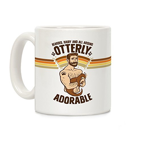 LookHUMAN Bearded Hairy and All Around Otterly Adorable White 11 Ounce Ceramic Coffee -