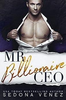 Mr. Billionaire CEO: A Billionaire Romance by [Venez, Sedona]