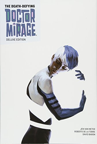 The Death-Defying Dr. Mirage Deluxe Edition Book 1 (The Death-Defying Doctor Mirage)