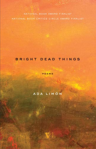 Bright Dead Things Poems