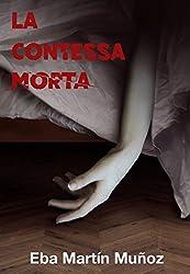 La contessa morta (Italian Edition)