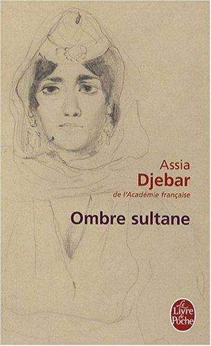 Ombre Sultane (Le Livre de Poche) (French Edition)