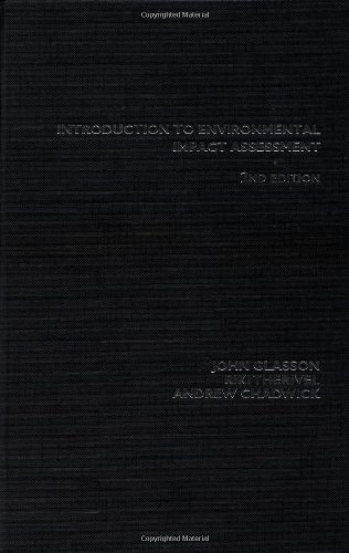 Introduction to Enviromental Impact Assessment : Principles and Procedures, Process, Practice and Prospects - 2nd editio