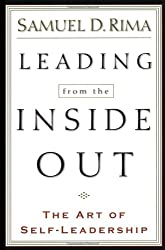 Leading from the inside out: The Art of Self-Leadership (Paperback) - Common