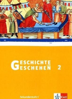 geschichte-und-geschehen-2-ausgabe-hessen-gymnasium-schlerband-klasse-7-g8-geschichte-und-geschehen-sekundarstufe-i