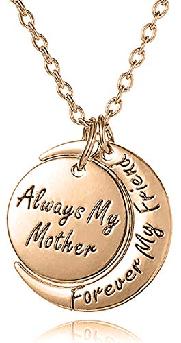 Mother's Day Jewelry Gifts from Son or Daughter 'ALWAYS MY MOTHER FOREVER MY FRIEND' Engraved Crescent Moon Pendant Necklace - Mom Birthday Jewelry Gifts To Best Mom Ever, I Love Mom Gifts (Rose Gold)