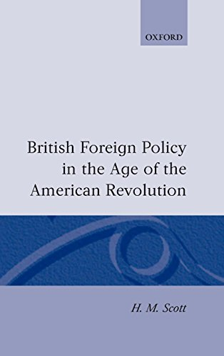 British Foreign Policy in the Age of the American Revolution