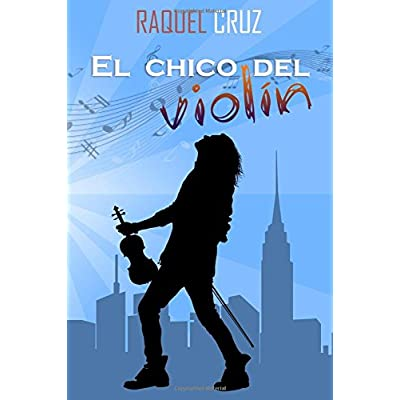 El chico del violín (Spanish Edition)