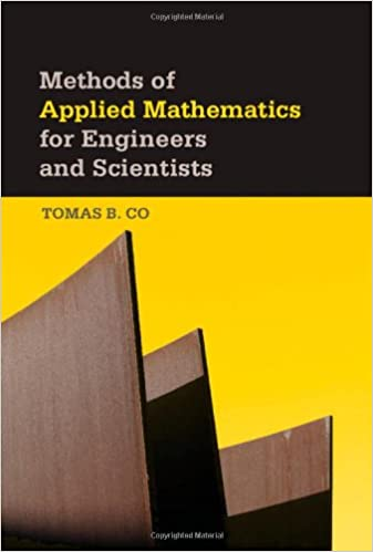 Amazon Com Methods Of Applied Mathematics For Engineers And Scientists 9781107004122 Co Tomas B Books
