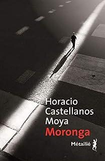Moronga, Castellanos Moya, Horacio