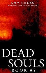Dead Souls 2 (English Edition)