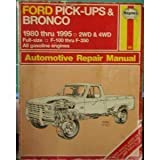 img - for Haynes Ford Pickup & Bronco 1980-95 (Hayne's Automotive Repair Manual) book / textbook / text book