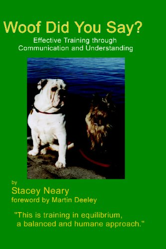 Woof Did You Say?: Effective Training through Communication and Understanding