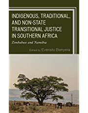 Indigenous, Traditional, and Non-State Transitional Justice in Southern Africa: Zimbabwe and Namibia