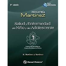 Salud y enfermedad del niño y del adolescente (Spanish Edition)