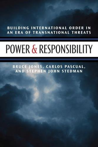 Power and Responsibility: Building International Order in an Era of Transnational Threats (Brookings Publications (All Titles))