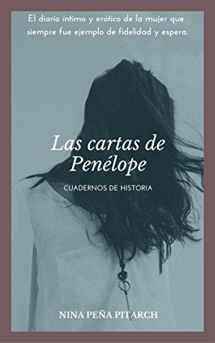 Las cartas de Penélope: Cuadernos de historia (Spanish ...