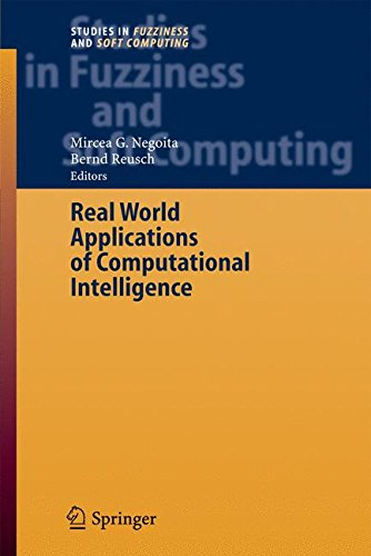 Read Online Real World Applications of Computational Intelligence (Studies in Fuzziness and Soft Computing) pdf