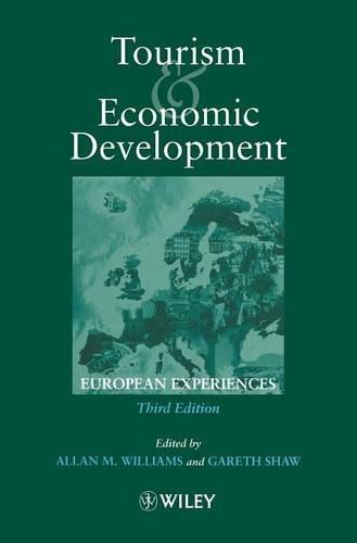 Tourism and Economic Development: European Experience, 3rd Edition