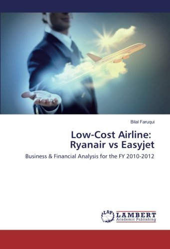low-cost-airline-ryanair-vs-easyjet-business-financial-analysis-for-the-fy-2010-2012