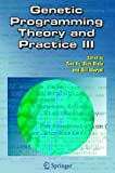 Genetic Programming Theory and Practice III, , 038728110X