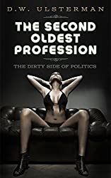 THE SECOND OLDEST PROFESSION (BENNINGTON P.I. Book 1)