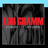 Lou Gramm (Formerly Of Foreigner)