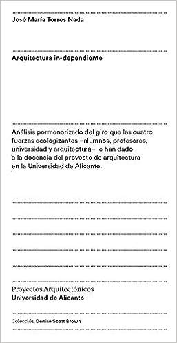Arquitectura In-Dependiente: Análisis pormenorizado del giro ...
