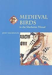 Medieval Birds in the Sherborne Missal (Medieval Life in Manuscripts)