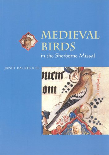 Read Online Medieval Birds in the Sherborne Missal (Medieval Life in Manuscripts) pdf epub