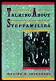 Talking about Stepfamilies, Maxine B. Rosenberg, 0027779130