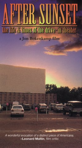 After Sunset: The Life and Times of the Drive-In Theater [VHS]
