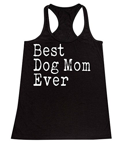 Tank Dog (Promotion & Beyond P&B Best Dog Mom Ever Women's Tank Top, M, Black)
