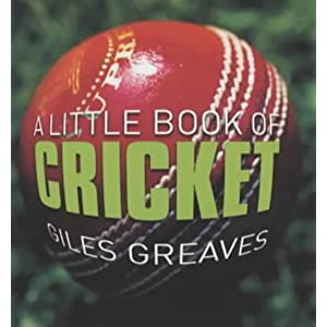 A Little Book of Cricket