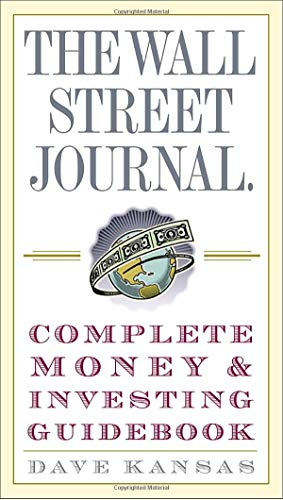 The Wall Street Journal Complete Money and Investing Guidebook (Wall Street Journal Guidebooks) (Best All In One Mutual Fund)