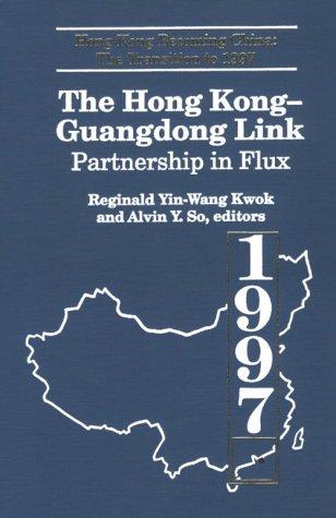 the-hong-kong-guangdong-link-partnership-in-flux-hong-kong-becoming-china