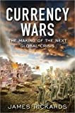 img - for Currency Wars (Portfolio) 1st (first) edition book / textbook / text book