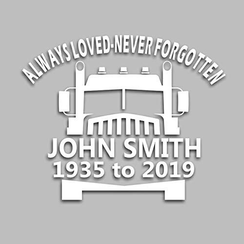 Always Loved Never Forgotten Memorial Vinyl Decal Truck Driver Theme 5.5