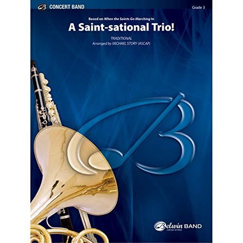 Alfred A Saint-sational Trio! Concert Band Grade 3 Set