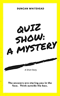 Quiz Show: A Mystery by Duncan Whitehead ebook deal