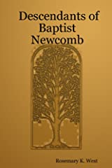 Descendants of Baptist Newcomb Paperback