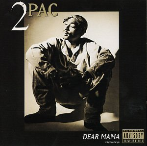 When did 2pac release the song dear mama