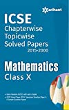 ICSE Chapterwise Solved Papers (2015-2000)Maematics class 10 (Old Edition)