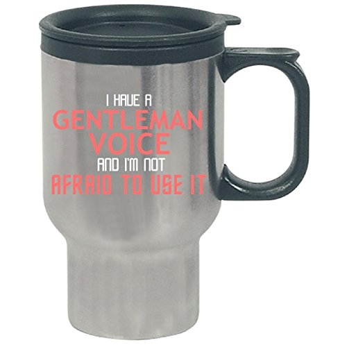 Gentleman Voice Cool Typography Job Design - Travel Mug