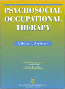 psychosocial occupational therapy a holistic approach pdf