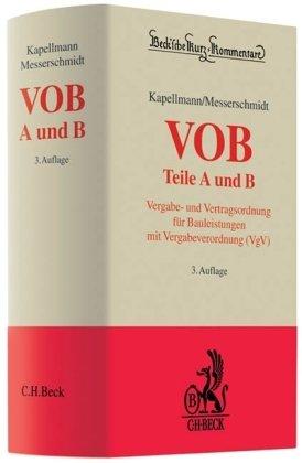 VOB Teile A und B: Vergabe- und Vertragsordnung für Bauleistungen mit Vergabeverordnung (VgV)