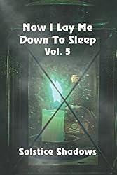 Now I Lay Me Down To Sleep Vol. 5