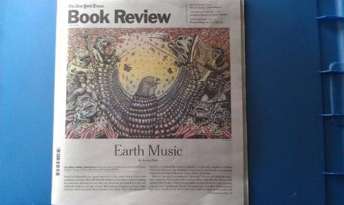 Download The New York Times Book Review, April 15, 2012, Earth Music By Jeremy Denk (THE GREAT ANIMAL ORCHESTRA Finding the Origins of Music in the World's Wild Places. By Bernie Krause) pdf