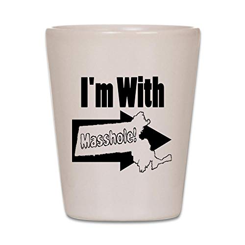 - CafePress Im With Masshole Shot Glass, Unique and Funny Shot Glass