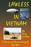 Lawless in Vietnam, Tony Lawless, 0741417766